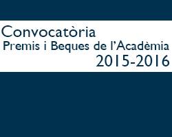 Convocatòria Premis i Beques de l'Acadèmia 2015-2016